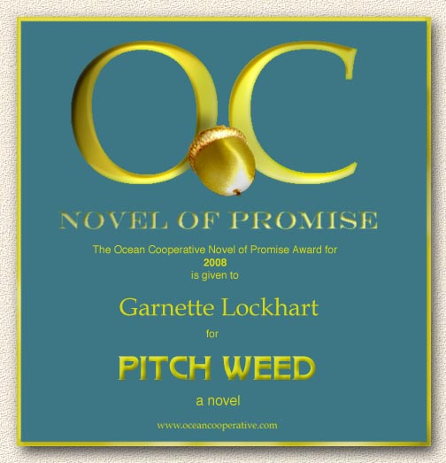 The Ocean Cooperative Novel of Promise Award -- The Ocean Cooperative Novel in Progress Award
